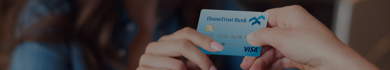 Using a HomeTrust Bank debit card for purchase