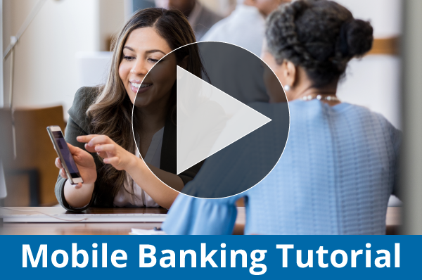 Play the mobile banking video tutorial